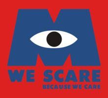 WE SCARE BECAUSE WE CARE Baby Tee