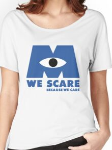 WE SCARE BECAUSE WE CARE Women's Relaxed Fit T-Shirt