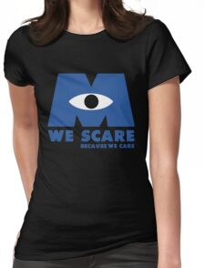 WE SCARE BECAUSE WE CARE Womens Fitted T-Shirt