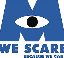 WE SCARE BECAUSE WE CARE by Lymonart