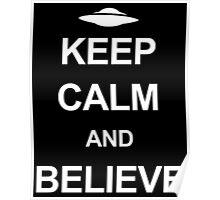 X-Files - Keep Calm and Believe (white text) Poster
