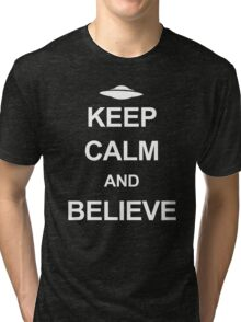 X-Files - Keep Calm and Believe (white text) Tri-blend T-Shirt