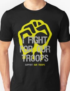 I Fight - Support For Our Troops T-Shirt