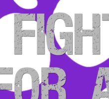 I Fight For A Cure - Lupus Purple Sticker
