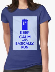 Keep Calm And Basically, Run Womens Fitted T-Shirt