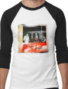 we call home Men's Baseball ¾ T-Shirt