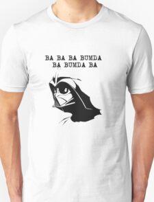 Ba Ba Ba Bumda Ba Bumda Ba T-Shirt