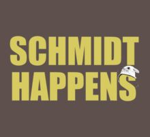 Schmidt Happens by skalienx
