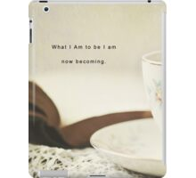 I Am Becoming iPad Case/Skin