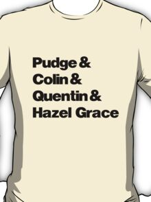 John Green's Characters Ampersand T-shirt T-Shirt