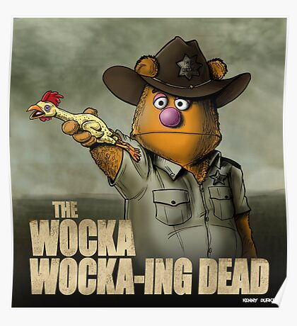 The Wocka Wocka-ing Dead Poster