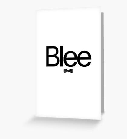 Blee Greeting Card