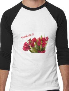 Thank you cut red tulips bouquet Men's Baseball ¾ T-Shirt
