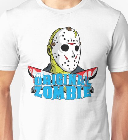 The original zombie (Friday 13th) Unisex T-Shirt