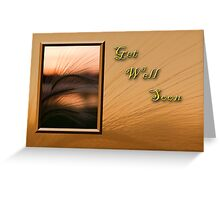 Get Well Soon Grass Sunset Greeting Card