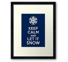 Keep Calm And Let It Snow Framed Print