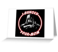 Darth Banger Greeting Card