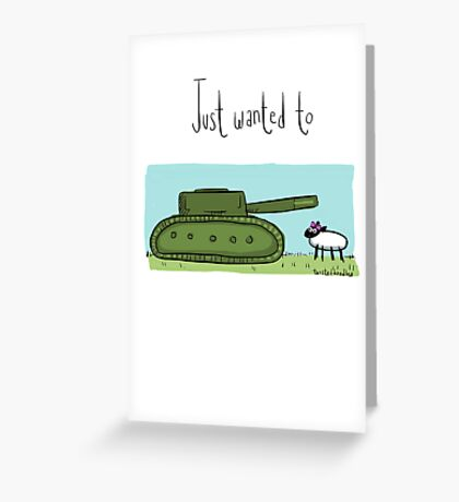 Tank ewe Greeting Card