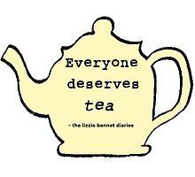 Everyone deserves tea! by Booky1312