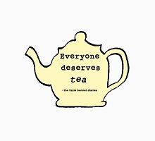 Everyone deserves tea! Unisex T-Shirt