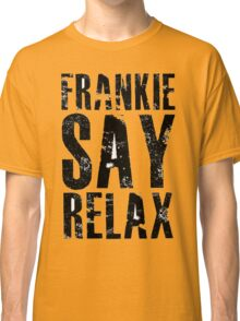 Frankie Says Classic T-Shirt