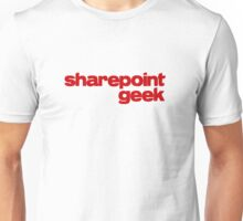 SharePoint Geek Unisex T-Shirt
