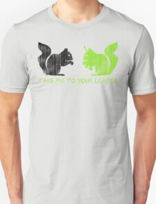 """Alien Space Squirrel """"Take Me To Your Leader"""" Unisex T-Shirt"""