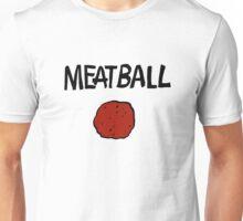 Meatball Unisex T-Shirt