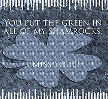 Shamrock...I miss you card by Deborah Lazarus