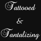 Tattooed & Tantalizing (white text) by Jess Meacham