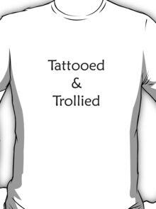 Tatooed & Trollied T-Shirt