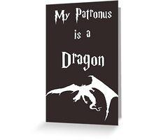 My Patronus is a Dragon Greeting Card