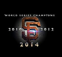 SF Giants - World Series Champs X 3 by BronzeKnight