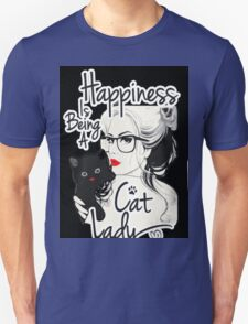 happiness is being cat lady  T-Shirt
