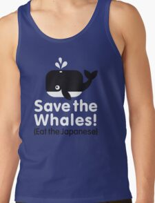 Save the Whales! Eat the Japanese Tank Top