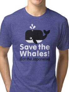 Save the Whales! Eat the Japanese Tri-blend T-Shirt