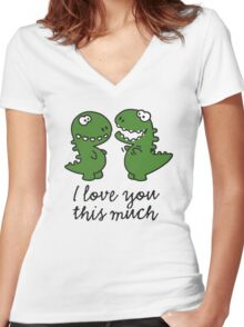 I love you this much (T-Rex) Women's Fitted V-Neck T-Shirt