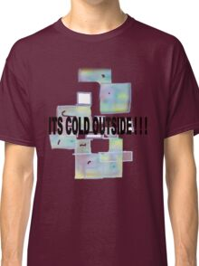 ICE CUBES/COLD OUTSIDE   TEE/BABY GROW/ STICKER Classic T-Shirt