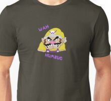 Wah Humbug! Unisex T-Shirt