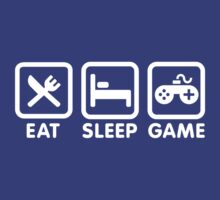 Eat sleep game by LaundryFactory