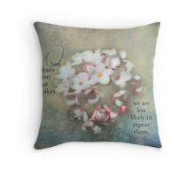 Learn from mistakes-inspirational Throw Pillow