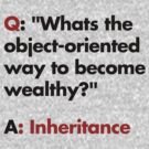Whats the object-oriented way to become wealthy? by Cyndiee Ejanda