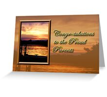 Congratulations To The Proud Parents Pier Greeting Card