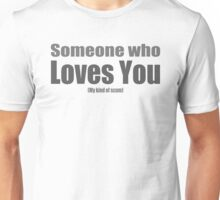 someone who loves scum!?! Unisex T-Shirt