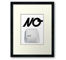 NO Ctrl Framed Print