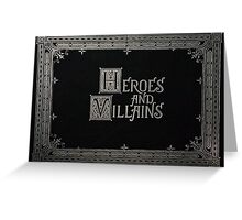 Heroes & Villains- Once Upon A Time Greeting Card