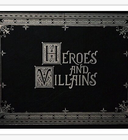 Heroes & Villains- Once Upon A Time Sticker