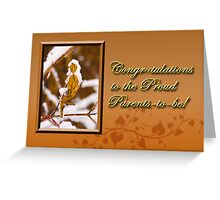 Congratulations To The Proud Parents To Be Leaf Greeting Card