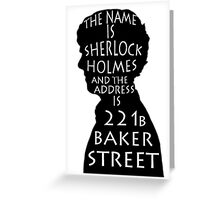 The Name Is Sherlock Holmes and.. Greeting Card