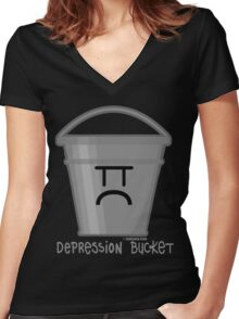 Depression Bucket Women's Fitted V-Neck T-Shirt